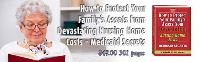 How to Protect Your Family's Assets from Devastating Nursing Home Costs – Medicaid Secrets